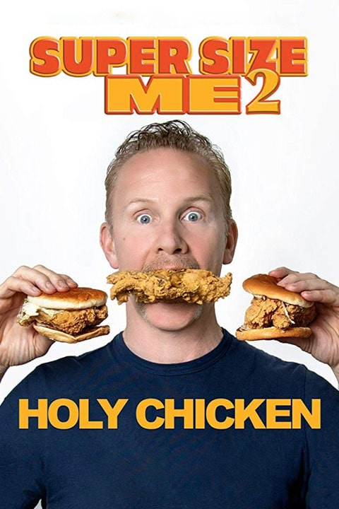 دانلود مستند Super Size Me 2 Holy Chicken 2017