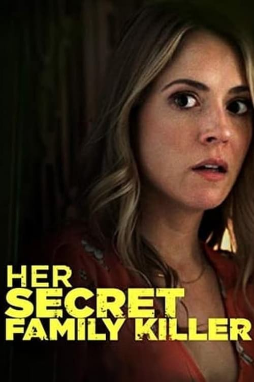 دانلود فیلم Her Secret Family Killer 2020