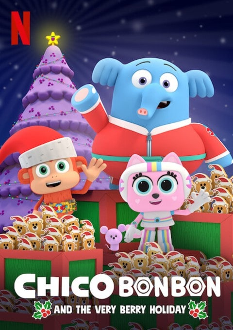 دانلود انیمیشن 2019 Chico Bon Bon and the Very Berry Holiday